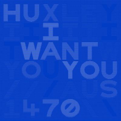 huxley i want you