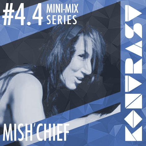 KONTRAST Mini-Mix #4.4 - MISH'CHIEF