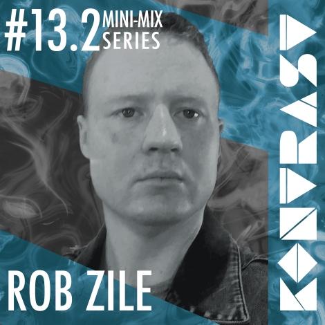 KONTRAST Mini-Mix #13-2 - Rob Zile