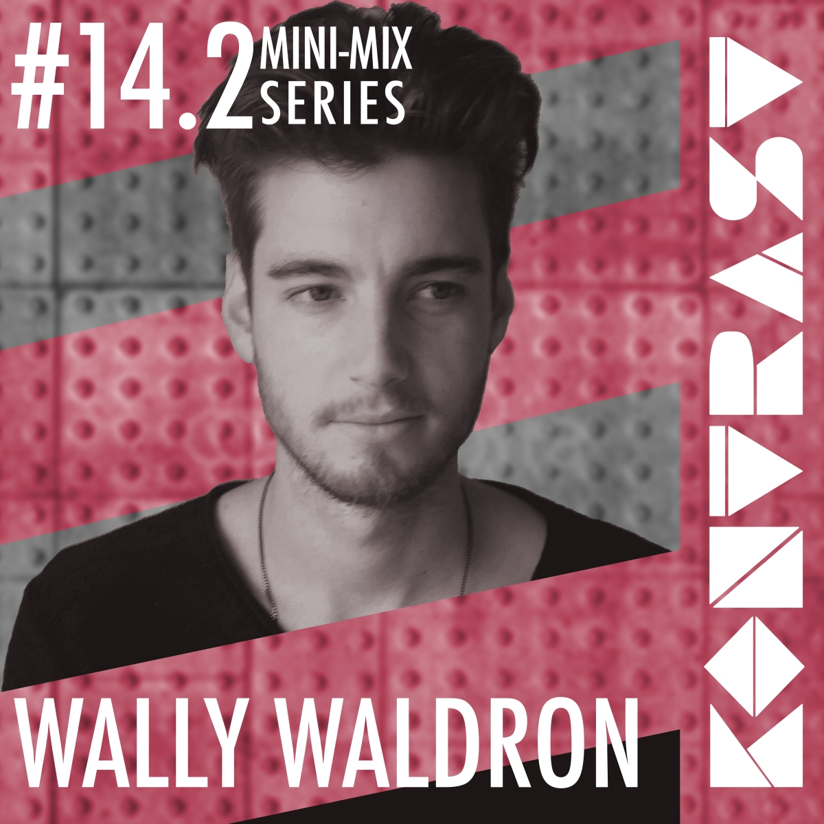 KONTRAST MINI-MIX #14.2 – WALLY WALDRON