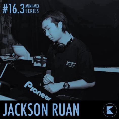 Kontrast Mini-Mix #16.3 - Jackson Ruan